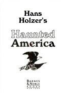 Han Holzer's Haunted America