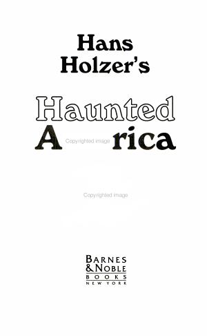 Han Holzer s Haunted America PDF