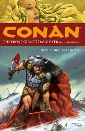 Conan Volume 1: The Frost-Giant's Daughter and Other Stories: Volume 1