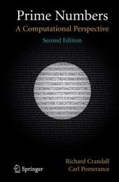 Prime Numbers: A Computational Perspective, Edition 2