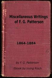 Miscellaneous Writings of F. G. Patterson