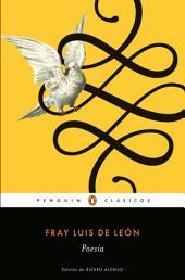 Poesía (Fray Luis de León) (Los mejores clásicos)