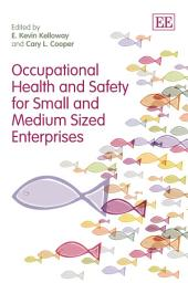 Occupational Health and Safety for Small and Medium Sized Enterprises