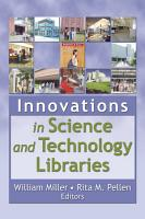Innovations in Science and Technology Libraries PDF