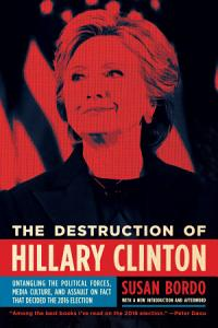 The Destruction of Hillary Clinton Book