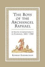The Boys of the Archangel Raphael