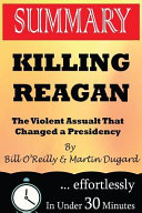 Summary: Killing Reagan