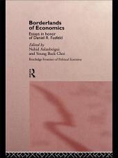 Borderlands of Economics: Essays in Honour of Daniel R. Fusfeld
