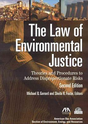The Law of Environmental Justice PDF