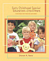 Early Childhood Special Education  0 to 8 Years