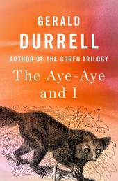 The Aye-Aye and I