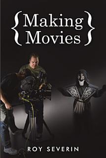 Making Movies Book
