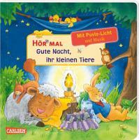 H  r mal  Soundbuch   Mach mit   Pust aus  Gute Nacht  ihr kleinen Tiere   ab 2 Jahren PDF