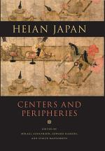 Heian Japan, Centers and Peripheries