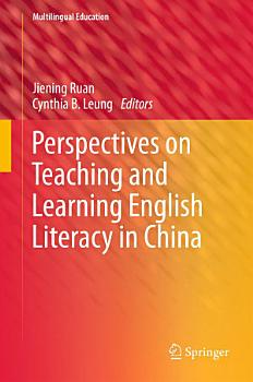 Perspectives on Teaching and Learning English Literacy in China PDF