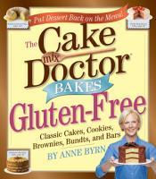The Cake Mix Doctor Bakes Gluten Free PDF