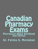 Canadian Pharmacy Exams   Pharmacist OSCE Workbook  2nd Edition 2018 PDF