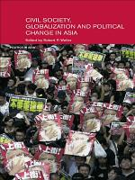 Civil Life  Globalization and Political Change in Asia PDF