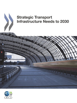 Strategic Transport Infrastructure Needs to 2030