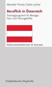 Beruflich in Österreich: Trainingsprogramm für Manager, Fach- und Führungskräfte