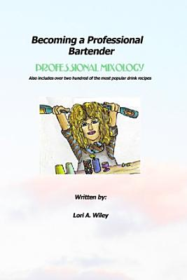 Becoming a Professional Bartender