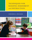 Techniques for Reading Assessment and Instruction