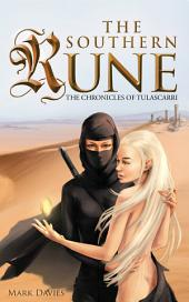 The Southern Rune: The Chronicles of Tulascarri