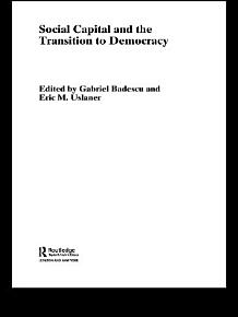 Social Capital and the Transition to Democracy PDF