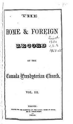 The Home and Foreign Record of the Canada Presbyterian Church PDF