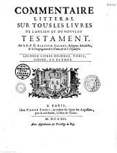 Commentaire littéral sur tous les livres de l'Ancien et du Nouveau Testament: Volume3