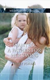 Wanted: A Father for her Twins
