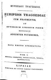 Europidis Tragoediae cum fragmentes: Volume 1