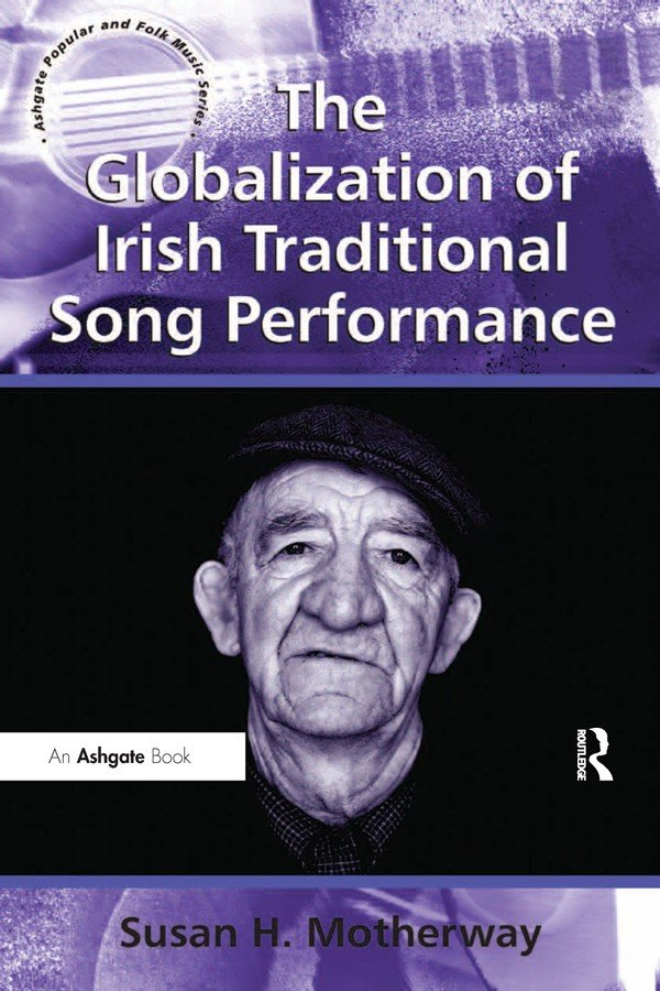 The Globalization of Irish Traditional Song Performance