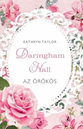 Az örökös: Daringham Hall