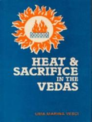 Heat And Sacrifice In The Vedas Book PDF