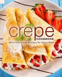 Crepe Cookbook Book