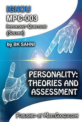 MPC 003  PERSONALITY  THEORIES AND ASSESSMENT