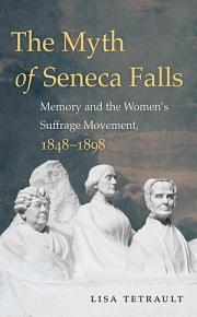The Myth of Seneca Falls PDF