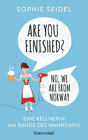 Are you finished    No  we are from Norway PDF