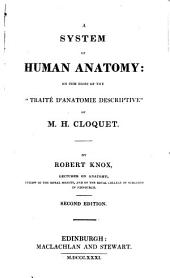 """A system of human anatomy: on the basis of the """"Traité d'anatomie descriptive"""" of H. Cloquet"""