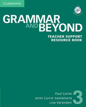 Grammar and Beyond Level 3 Teacher Support Resource Book with CD ROM PDF