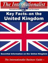 Key Facts on the United Kingdom: Essential Information on the United Kingdom