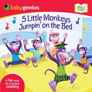 5 Little Monkeys Jumpin  on the Bed