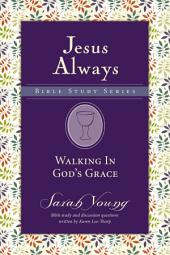 Walking in God's Grace