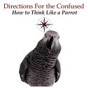 Directions for the Confused