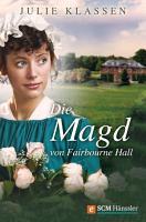 Die Magd von Fairbourne Hall PDF