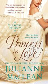 Princess in Love: The Royal Trilogy