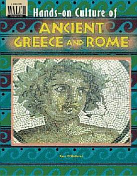 Hands On Culture of Ancient Greece and Rome PDF