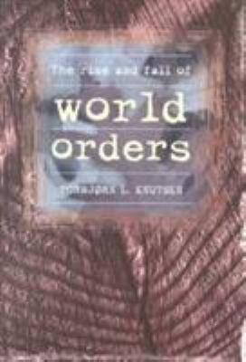 The Rise and Fall of World Orders PDF
