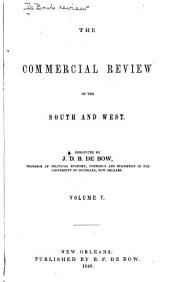 De Bow's Commercial Review of the South & West: Volume 5